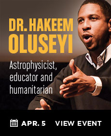 Dr. Hakeem Oluseyi - Astrophysicist, Educator and Humanitarian: April 5
