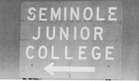 Seminole Junior College sign