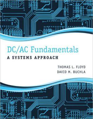 DC/AC FUNDAMENTALS:SYSTEMS APPROACH
