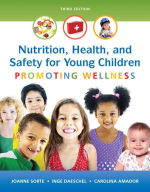 NUTRITION,HEALTH+SAFETY F/YOUNG CHILD..