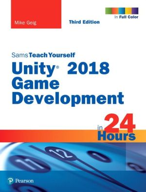 SAMS TEACH YOURSELF UNITY GAME DEVEL...