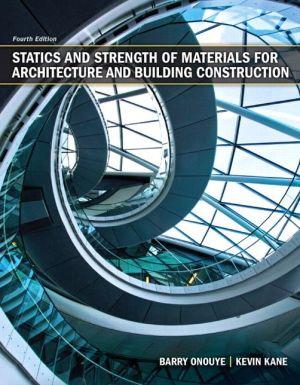 STATICS+STRENGTH OF MATERIALS F/ARCH...