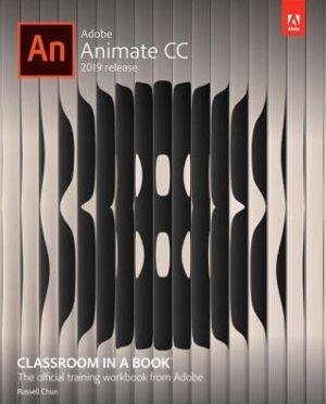 ADOBE ANIMATE CC:CLASSROOM IN A BOOK'19