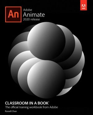 ADOBE ANIMATE CLASSROOM IN A BOOK