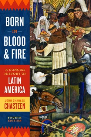 BORN IN BLOOD+FIRE:CONCISE HISTORY...