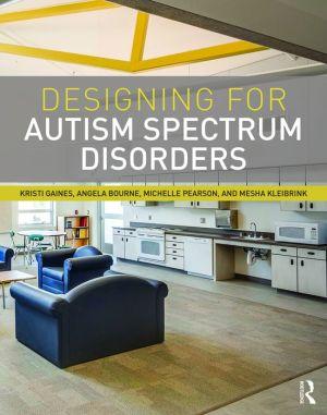 DESIGNING F/AUTISM SPECTRUM DISORDERS