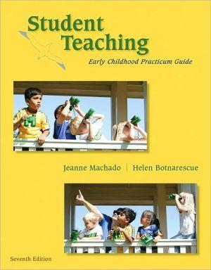 STUDENT TEACHING:EARLY CHILD.PRAC.GDE.