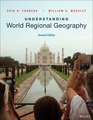EBK UNDERSTANDING WORLD REGIONAL GEOGRA