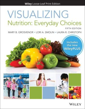 VISUALIZING NUTRITION LL W/WILEY PLUS