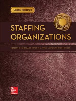 STAFFING ORGANIZATIONS (LOOSELEAF)