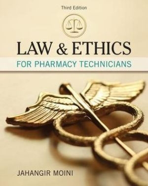 LAW+ETHICS FOR PHARMACY TECHNICIANS
