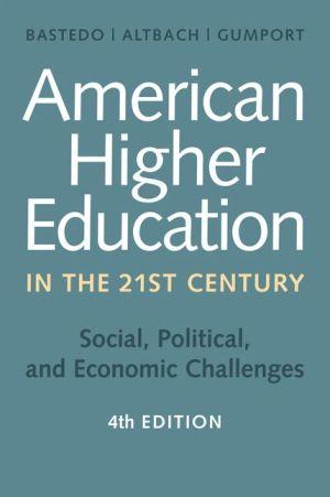 AMERICAN HIGHER EDUC.IN TWENTY-FIRST...