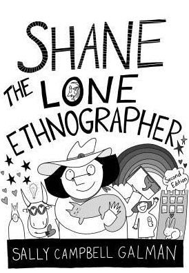 SHANE,THE LONE ETHNOGRAPHER