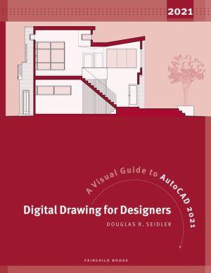 DIGITAL DRAWING F/DESIGN...AUTOCAD 2021