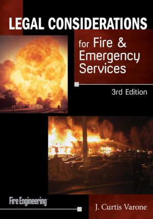LEGAL CONSIDERATIONS F/FIRE+EMERGENCY..