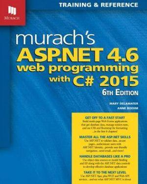 MURACH'S ASP.NET 4.6 WEB PROG.W/C# 2015