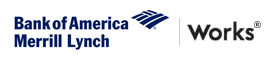 Bank of America/Merrill Lynch Works