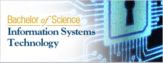 New, Bachelor of Science Information Systems Technology. Click here to learn more.