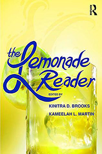 Book Cover: The Lemonade Reader edited by Kinitra D. Brooks and Kameelah L. Martin